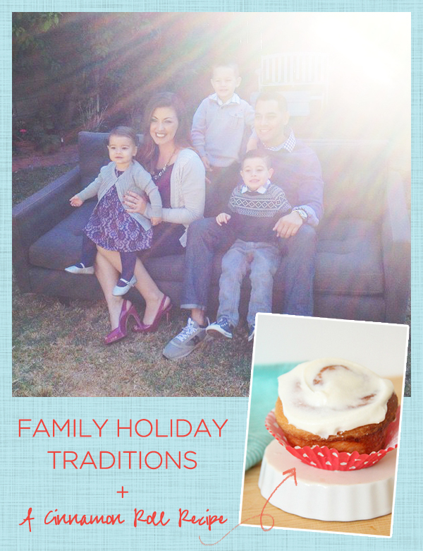 Family Traditions and a cinnamon roll recipe